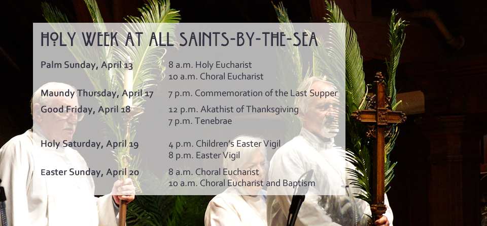 Click Here to View More Details of our Holy Week Services