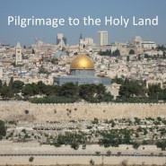 Discover The Magic of a Pilgrimage to The Holy Land